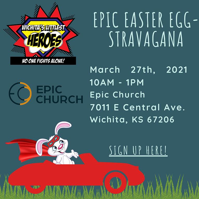 EPIC Easter EGG-Stravaganza!