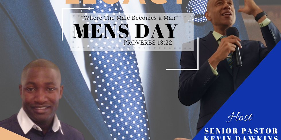 LEGACY - MEN'S DAY