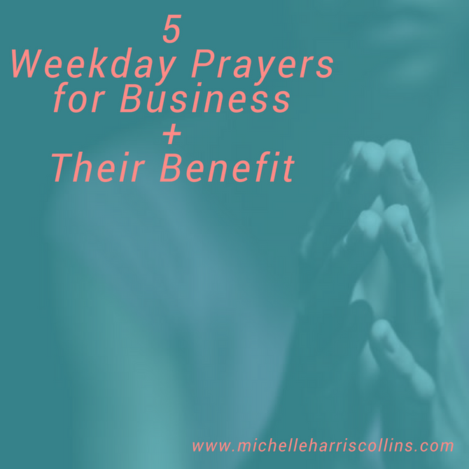 5 Weekday Prayers for Business + Their Benefit
