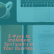 5 Ways to Implement Spirituality in Your Business