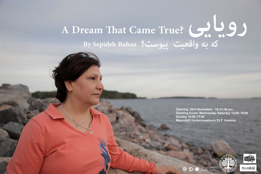 A DreamThat Came True? Sepideh Rahaa