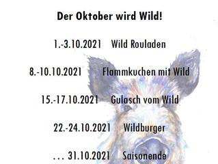 Der Oktober wird Wild!