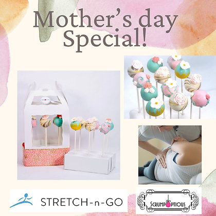 Mother's Day Special - Cake Pops and Stretch Session