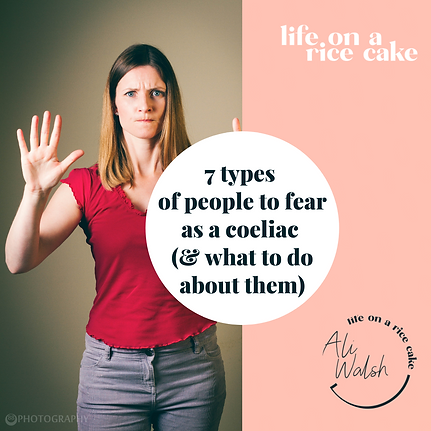 7 types of people to fear as a coeliac.p