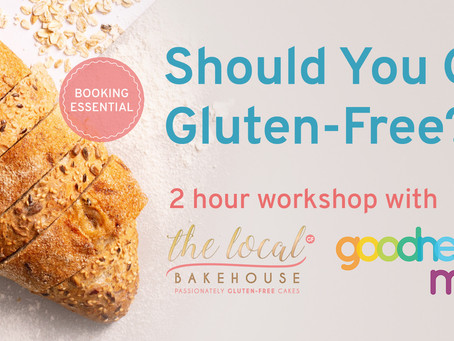 What happened at the 'Should You Go Gluten-Free?' workshop
