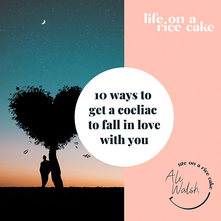 10 ways to get a coeliac to fall in love