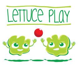 LettucePlay.jpg