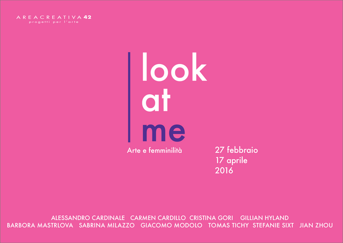 Invitation: Look at me _ 27th February - 17th April 2016