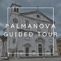 Palmanova Guided Tour