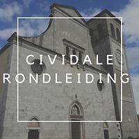 CIVIDALE RONDLEIDING