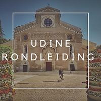 UDINE RONDLEIDING