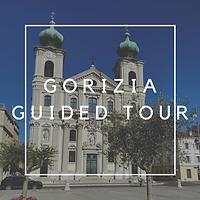 Gorizia Guided Tour