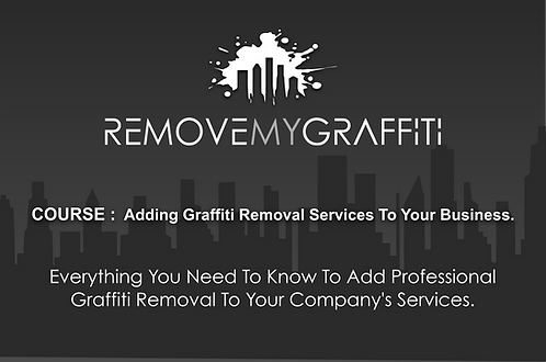 eCourse: Adding Graffiti Removal Services To Your Business