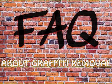 Graffiti Removal FAQ's