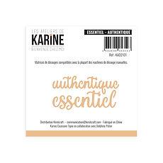 """Les Ateliers de Karine -Fustella """"Essentiel Autentique"""""""
