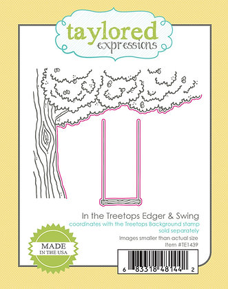 IN THE TREETOPS EDGER & SWING DIES TAYLORED EXPRESSIONS