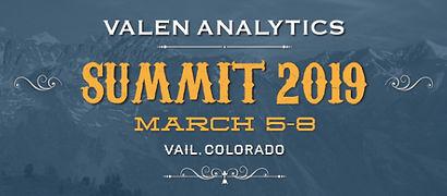 Valen Analytics Summit 2019 March 5-8 Vail, Colorado