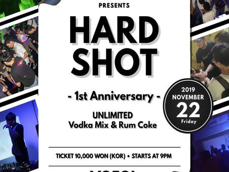 HARD SHOT - 1st Anniversary -