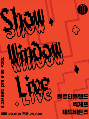 Show Window Live by MUSIUM