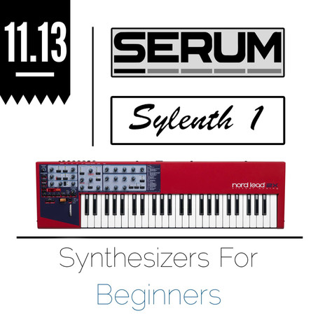 SYNTHESIZERS FOR BEGINNERS
