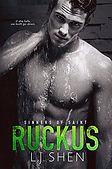 Ruckus (Sinners of Saint Book 3).jpg