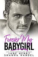 Forever My Babygirl.jpg