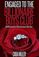 Engaged to the Billionaire Boys Club.jpg