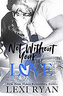 Not Without Your Love .jpg