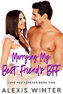 Marrying My Best Friend's BFF.jpg