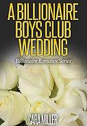 A Billionaire Boys Club Wedding.jpg