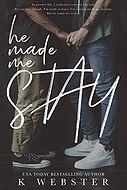He Made Me Stay.jpg