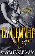 CondemnedtoLove_ecover - Siobhan Davis A