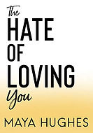 The Hate of Loving You.jpeg