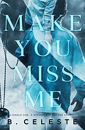 Make You Miss Me.jpg