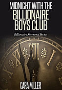 Midnight with the Billionaire Boys Club.