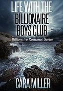 Life with the Billionaire Boys Club.jpg