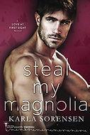 Steal my Magnolia.jpg