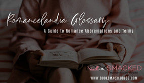 Romancelandia Glossary: A Guide to Romance Abbreviations and Terms