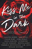 Kiss Me In The Dark.jpg