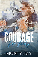 COURAGE FOR FOOLS.jpg