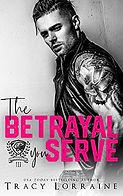 The Betrayal You Serve.jpeg