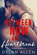Between Now and Heartbreak.jpg