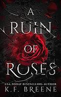 A Ruin of Roses.jpeg