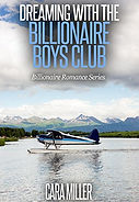 Dreaming with the Billionaire Boys Club.