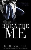 Breathe Me.jpg