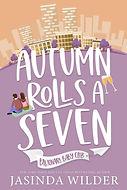 Autumn Rolls a Seven.jpg