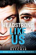 Headstrong Like Us.jpg