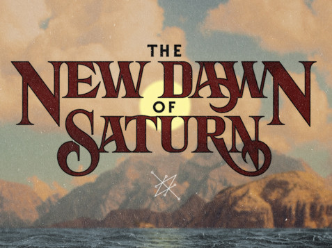 THE NEW DAWN OF SATURN