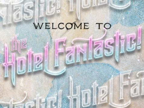 HOTEL FANTASTIC!