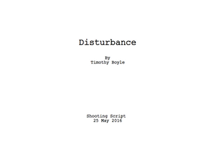 NEW FEATURE FILM TITLE ANNOUNCED - DISTURBANCE